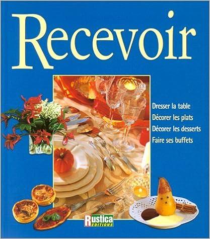 Lire Recevoir pdf, epub ebook