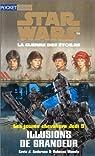 Star Wars - Les Jeunes Chevaliers Jedi, tome 09 : Illusions de grandeur par Anderson