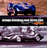 Vintage American Road Racing Cars, 1950-1970 (10 X 10)
