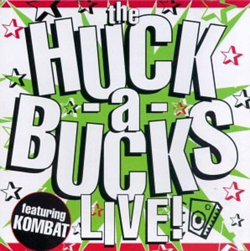 Huck a Bucks Live by Liaison Records
