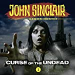 Curse of the Undead (John Sinclair - Episode 1) | John Sinclair