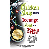Chicken Soup for the Teenage Soul on Tough