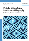 Periodic Materials and Interference