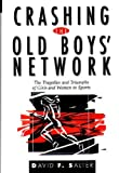 Crashing the Old Boys' Network, David F. Salter, 0275955125