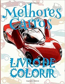Melhores Carros Livro De Colorir 8 Anos Mon Premier Livre