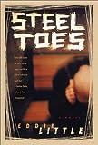 Steel Toes, Eddie Little, 0312282915