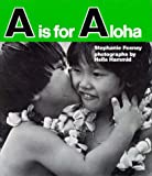 A Is for Aloha, Stephanie Feeney, 0824807227