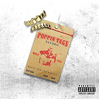 Poppin' Tags [Explicit] by Paydro on Amazon Music - Amazon com
