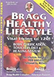Bragg Healthy Lifestyle - Newer Edition Available, Patricia Bragg and Paul C. Bragg, 0877900027