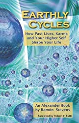 Earthly Cycles: How Past Lives, Karma, and Your Higher Self Shape Your Life