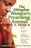 img - for The Abingdon Women's Preaching Annual Series: Series 3, Year A book / textbook / text book