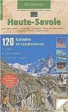 Haute-Savoie Mont-Blanc : Pays du Léman, Chablais, Giffre, Pays du Mont-Blanc, Bornes, Aravis, Avant-Pays