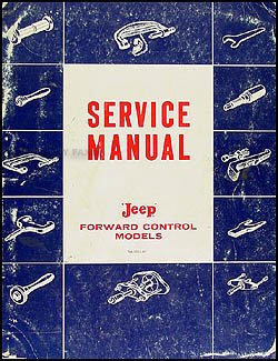 1957-1964 Jeep FC 150-170 Repair Shop Manual Original