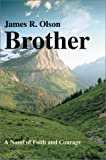 Brother, James R. Olson, 0595654436