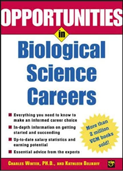 Opportunities In Biological Science Careers Opportunities In Series 0639785385479 Medicine Health Science Books Amazon Com