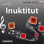 Rhythms Easy Greenlandic (Inuktitut) | EuroTalk Ltd