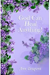 God Can Heal Anything! Paperback