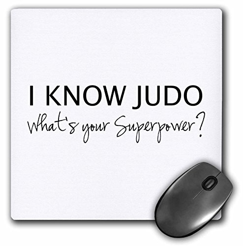 3dRose I Know Judo Whats Your Superpower for Judo Fan Judoka Or Sensei Mouse Pad (mp_194463_1) by 3dRose
