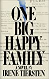 One Big Happy Family, Irene Tiersten, 0312585152