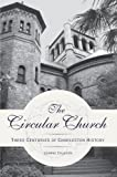 The Circular Church, Joanne Calhoun, 1596293594