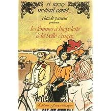 Les femmes à bicyclette à la Belle Epoque