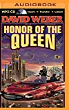 The Honor of the Queen (Honor Harrington Series)