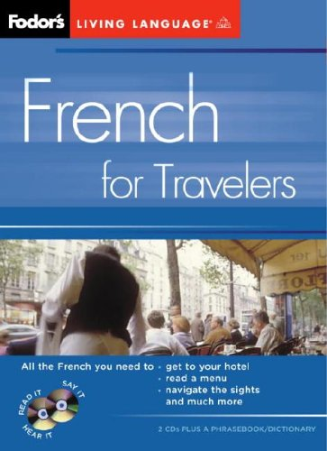 Fodor's French for Travelers (CD Package), 2nd Edition (Fodor's Languages for Travelers)