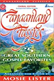Canaanland Classics: 25 Great Southern Gospel Favorites (Easy 2 Excel Flexible)