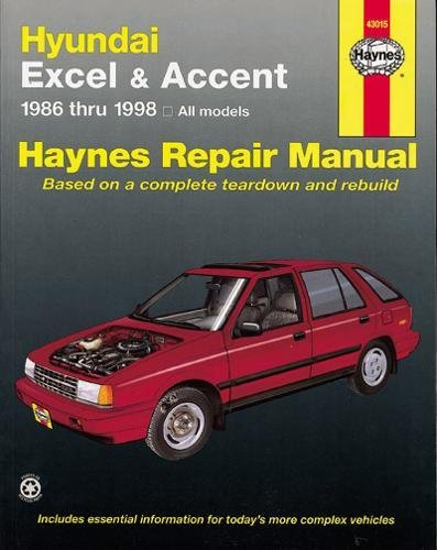 - Hundai Excel & Accent 1986 thru 2013: All Models (Haynes Repair Manual)