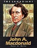 John A. MacDonald, Peter Waite, 1550414798