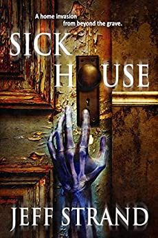 Sick House by [Strand, Jeff]