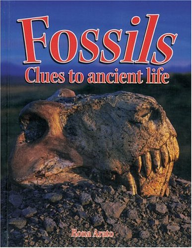 Fossils: Clues to Ancient Life (Rocks, Minerals, and Resources)