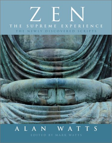 Zen: The Supreme Experience: The Newly Discovered Scripts