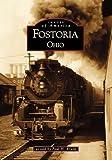 Fostoria  (OH)  (Images of America)