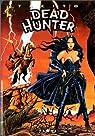 Dead Hunter, tome 2 : Du plomb dans la cagoule par Tacito