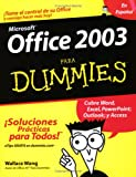 Office 2003 para Dummies, Wallace Wang, 0764567810