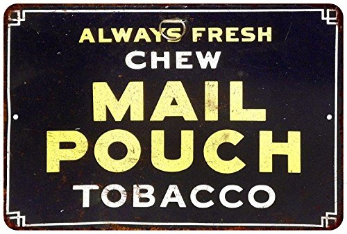 Mail Pouch Tobacco Vintage Look Reproduction Metal Sign