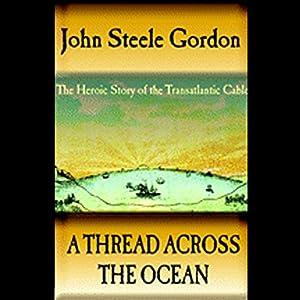 A Thread Across the Ocean Audiobook