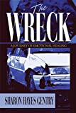 img - for The Wreck: A Journey of Emotional Healing book / textbook / text book