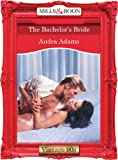 The Bachelor's Bride by Audra Adams front cover