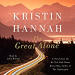 The Great Alone | Kristin Hannah