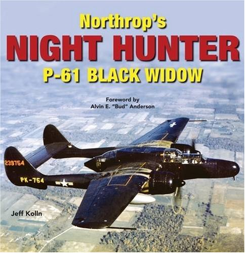 Northrop's Night Hunter: P-61 Black Widow for sale  Delivered anywhere in USA