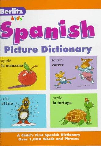 Berlitz Spanish Picture Dictionary (Berlitz Kids) (English and Spanish Edition)