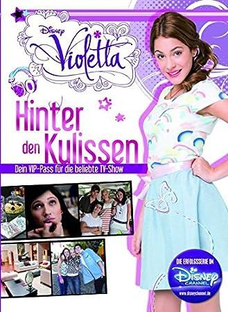 Disney Violetta: detrás de las Escenas