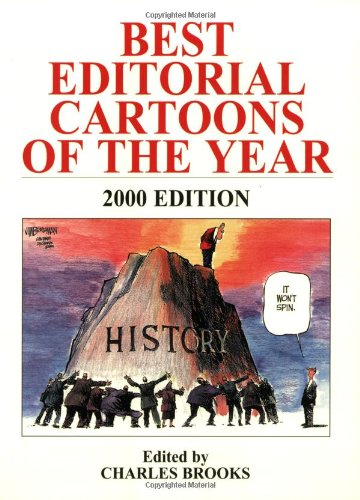 Best Editorial Cartoons of the Year: 2000 Edition (Best Political Cartoons Of The Year)