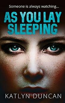 As You Lay Sleeping by [Duncan, Katlyn]