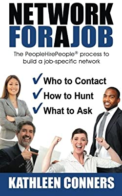Network for a Job: The PeopleHirePeople process to build a job-specific network