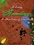 A Long November and Other Tales of Christmas
