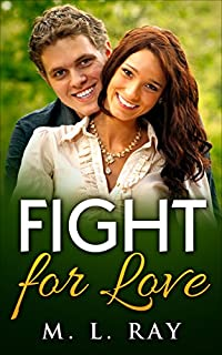 Fight For Love: Romance Mystery by M. L. Ray ebook deal