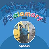 Spooks: A Storybook (Balamory)